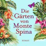 Die Gärten von Monte
