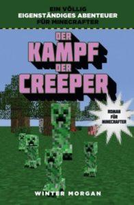 Kampf der Creeper