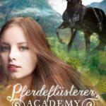 Pferdeflüsterer-Academy Bd 2