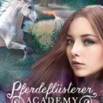 Pferdeflüsterer-Academy Bd 3