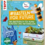 Basteln for Future